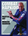 Combat Hapkido: The Martial Art for the Modern Warrior Book by John Pellegrini (Preowned) - Budovideos