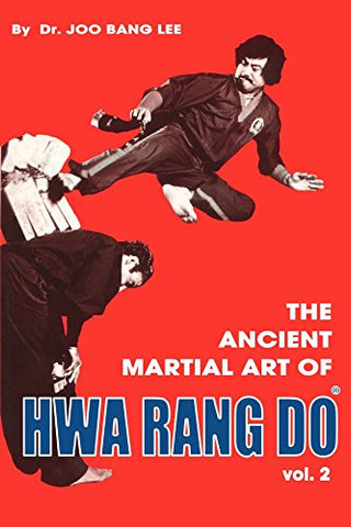Ancient Martial Art of Hwarang Do Book 2 by Joo Bang Lee (Preowned) - Budovideos Inc