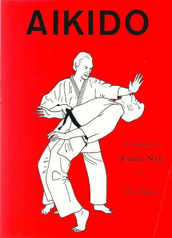 Aikido: An Introduction to Tomiki-Style : Randori-No-Kata & Variations Book by M.J. Clapton (Preowned) - Budovideos Inc