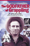 The Godfather of Grappling Book by Gene LeBell (Hardcover) (Preowned) - Budovideos Inc