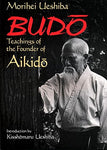 Budo: Teachings of the Founder of Aikido Book by Morihei Ueshiba (Preowned) - Budovideos