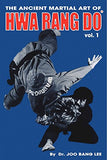 Ancient Martial Art of Hwarang Do Book 1 by Joo Bang Lee (Preowned) - Budovideos Inc