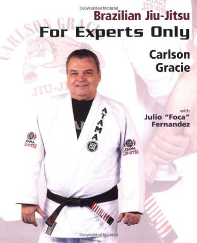 Brazilian Jiu-Jitsu: For Experts Only Book by Carlson Gracie (Preowned)