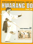 Ancient Martial Art of Hwarang Do Book 3 by Joo Bang Lee (Preowned) - Budovideos Inc