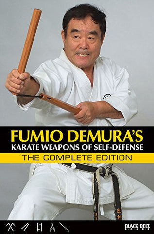 Complete Karate Weapons of Self Defense Book by Fumio Demura - Budovideos