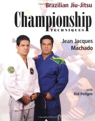 Brazilian Jiu Jitsu Championship Techniques Techniques Book by Jean Jacques Machado (Preowned)