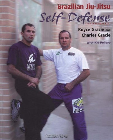 Brazilian Jiu-Jitsu Self-Defense Techniques Book by Royce & Charles Gracie (Preowned) - Budovideos