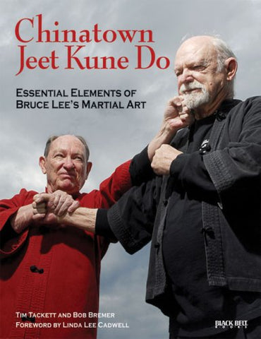 Chinatown Jeet Kune Do Book 1 by Tim Tackett
