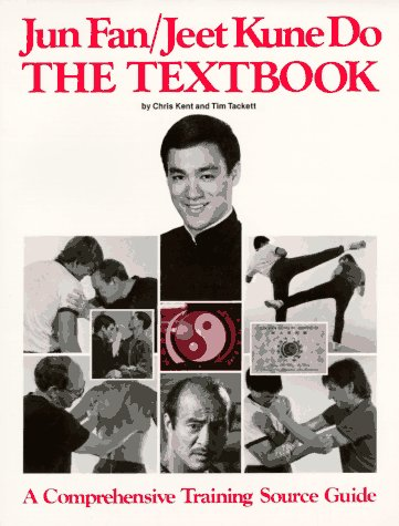 Jun Fan Jeet Kune Do Textbook by Chris Kent & Tim Tackett (Preowned) - Budovideos