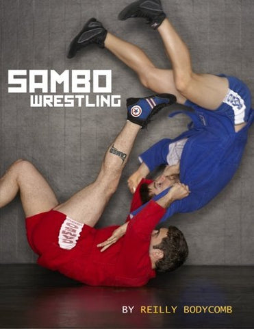 Sambo Wrestling Book by Reilly Bodycomb - Budovideos
