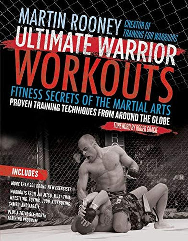 Ultimate Warrior Workouts: Fitness Secrets of the Martial Arts Book by Martin Rooney (Preowned) - Budovideos Inc