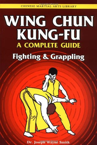 Wing Chun Kung-fu Volume 2: Fighting & Grappling Book by Joseph Smith (Preowned) - Budovideos