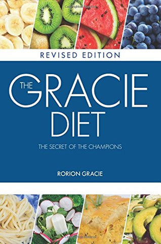 The Gracie Diet Book (Revised Edition) by Rorion Gracie - Budovideos Inc