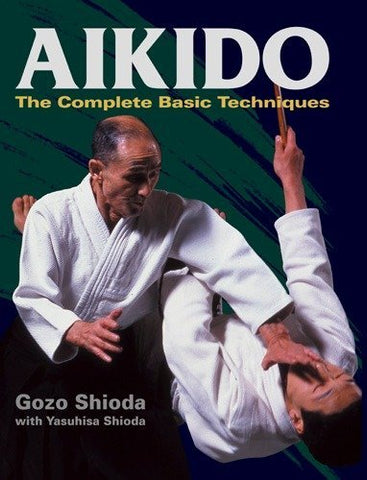 Aikido: The Complete Basic Techniques Book by Gozo Shioda (Hardcover) (Preowned) - Budovideos Inc