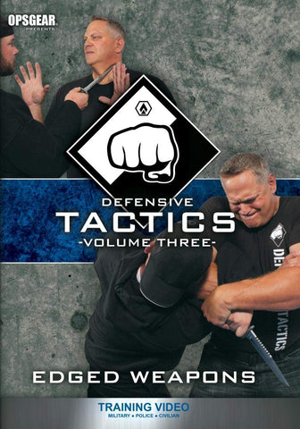 Defensive Tactics Volume Three: Edged Weapons DVD by David Burnell (Preowned) - Budovideos