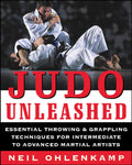 Judo Unleashed Book by Neil Ohlenkamp (Preowned) - Budovideos Inc