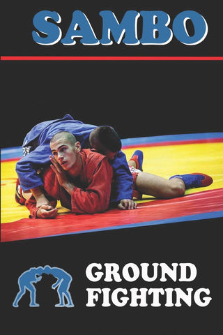 Sambo Ground Fighting Book by Alexander Kovalchuk - Budovideos