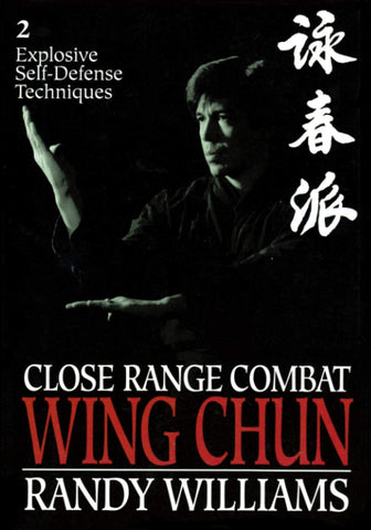 Close Range Combat Wing Chun Book 2 by Randy Williams (Preowned) - Budovideos Inc
