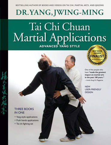 Tai Chi Chuan Martial Applications: Advanced Yang Style Book by Dr Yang, Jwing-Ming - Budovideos Inc