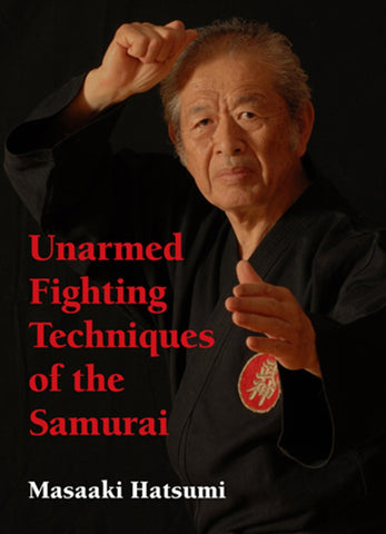 Unarmed Fighting Techniques of the Samurai Book by Masaaki Hatsumi (Hardcover) (Preowned) - Budovideos Inc
