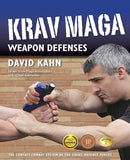 Krav Maga Weapon Defenses: The Contact Combat System of the Israel Defense Forces Book by David Kahn - Budovideos Inc