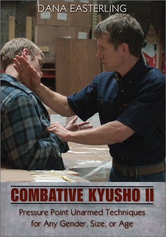 Combative Kyusho II DVD by Dana Easterling (Preowned) - Budovideos