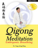 Qigong Meditation: Embryonic Breathing (Qigong Foundation) Book by Dr Yang, Jwing-Ming - Budovideos Inc