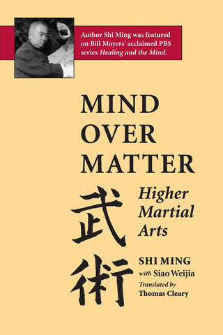 Mind Over Matter: Higher Martial Arts Book by Shi Ming (Preowned) - Budovideos Inc