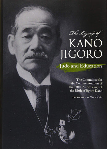 The Legacy of Jigoro Kano: Judo & Education Book - Budovideos