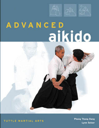 Advanced Aikido Book by Phong Thong Dang (Preowned) - Budovideos