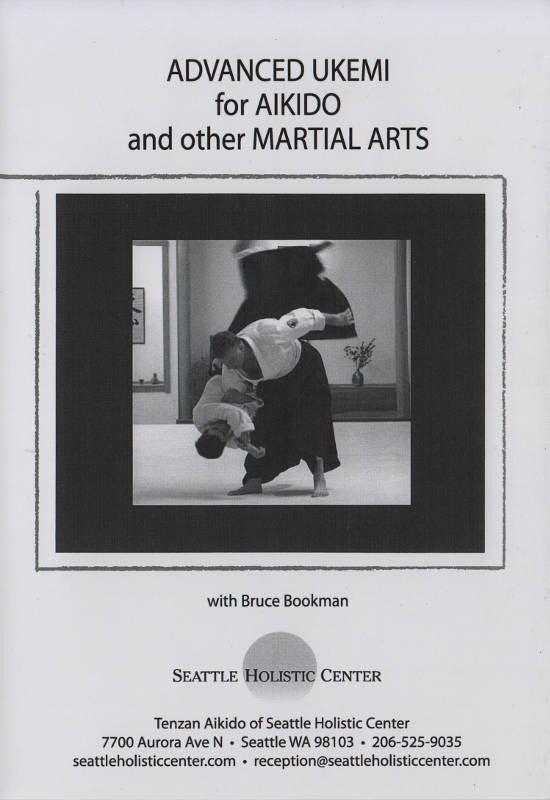 Advanced Ukemi for Aikido and other Martial Arts  DVD by Bruce Bookman Cover 1