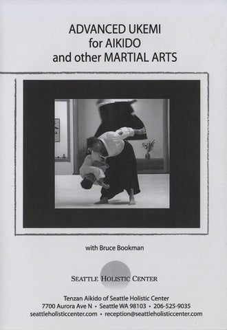 Advanced Ukemi for Aikido and other Martial Arts  DVD by Bruce Bookman - Budovideos