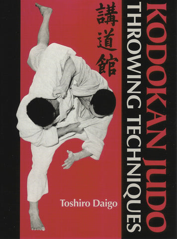Kodokan Judo Throwing Techniques Book by Toshiro Daigo (Hardcover) - Budovideos Inc