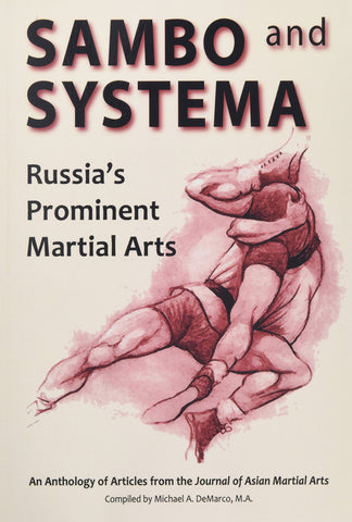 Sambo and Systema: Russia's Prominent Martial Arts Book by Kevin Secours & Brett Jacques - Budovideos