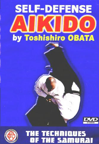 Self Defense Aikido DVD by Toshishiro Obata 5