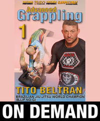 Advanced Grappling Vol 1 with Tito Beltran (On Demand)