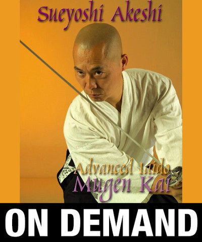 Advanced Iaido Mugen Kai System by Sueyoshi Akeshi (On-Demand) - Budovideos