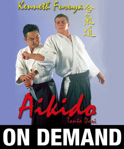 Aikido Tanto Dori with Kenneth Furuya (On Demand)