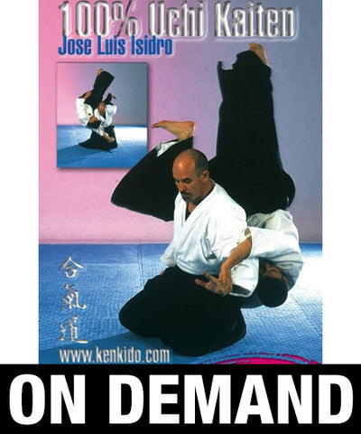 Aikido 100% Uchi Kaiten with Jose Luis Isidro (On Demand) - Budovideos