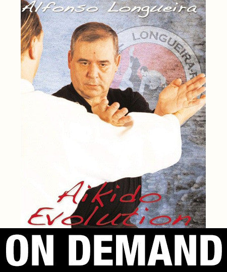 Aikido Evolution with Alfonso Longueira (On Demand)