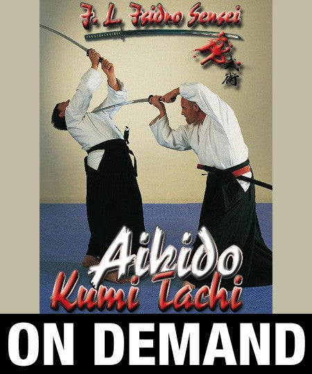 Aikido Kumi-Tachi with Isidro Casas (On Demand)