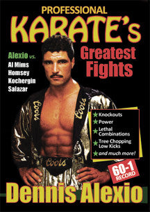 Professional Karate's Greatest Fights Featuring DENNIS ALEXIO DVD - Budovideos