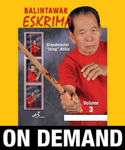 Eskrima Atillo Balintawak Vol-3 by Crispulo Atillo (On Demand)