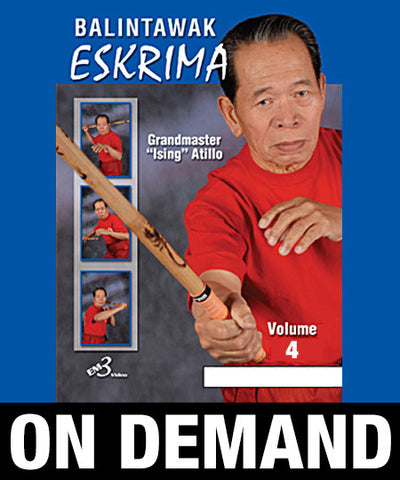 Eskrima Atillo Balintawak Vol-4 by Crispulo Atillo (On Demand) - Budovideos