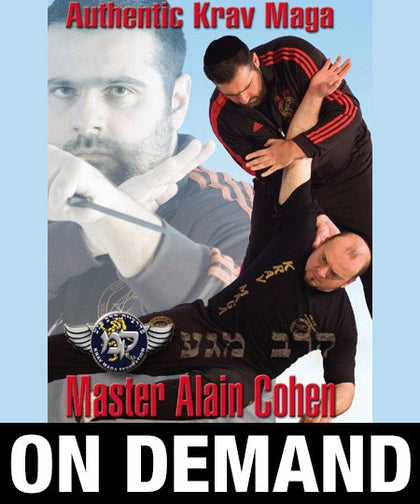 Authentic Krav Maga by Alain Cohen (On Demand) - Budovideos