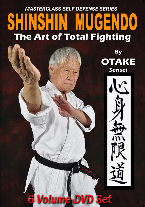 Shinshin Mugendo Art of Total Fighting 6 DVD Set with Ben Otake - Budovideos