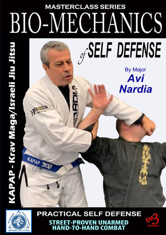Bio-Mechanics of Self Defense DVD by Major Avi Nardia - Budovideos