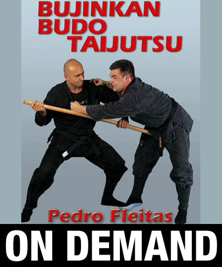Bujinkan Budo Tai Jitsu with Pedro Fleitas (On Demand)