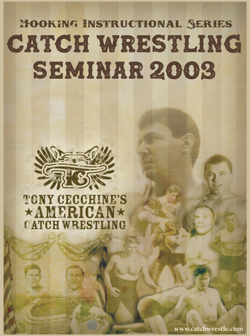 The Catch Wrestling Seminar 2003 - 3 DVD Set with Tony Cecchine - Budovideos
