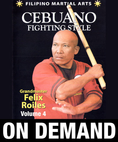 Filipino Cebuano Stick Fighting Vol 4 with Felix Roiles (On Demand) - Budovideos